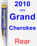 Rear Wiper Blade for 2010 Jeep Grand Cherokee - Rear