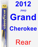 Rear Wiper Blade for 2012 Jeep Grand Cherokee - Rear