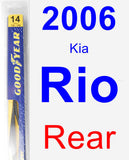Rear Wiper Blade for 2006 Kia Rio - Rear