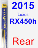 Rear Wiper Blade for 2015 Lexus RX450h - Rear