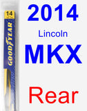 Rear Wiper Blade for 2014 Lincoln MKX - Rear