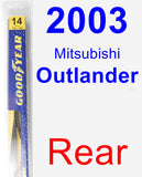 Rear Wiper Blade for 2003 Mitsubishi Outlander - Rear