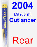 Rear Wiper Blade for 2004 Mitsubishi Outlander - Rear