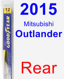 Rear Wiper Blade for 2015 Mitsubishi Outlander - Rear
