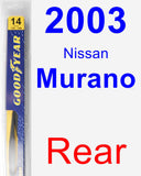 Rear Wiper Blade for 2003 Nissan Murano - Rear
