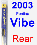 Rear Wiper Blade for 2003 Pontiac Vibe - Rear