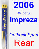 Rear Wiper Blade for 2006 Subaru Impreza - Rear