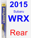 Rear Wiper Blade for 2015 Subaru WRX - Rear