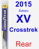 Rear Wiper Blade for 2015 Subaru XV Crosstrek - Rear