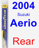 Rear Wiper Blade for 2004 Suzuki Aerio - Rear