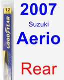 Rear Wiper Blade for 2007 Suzuki Aerio - Rear
