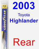 Rear Wiper Blade for 2003 Toyota Highlander - Rear