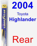 Rear Wiper Blade for 2004 Toyota Highlander - Rear