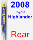 Rear Wiper Blade for 2008 Toyota Highlander - Rear