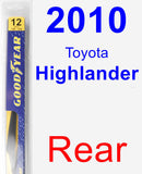Rear Wiper Blade for 2010 Toyota Highlander - Rear