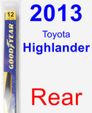 Rear Wiper Blade for 2013 Toyota Highlander - Rear