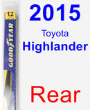 Rear Wiper Blade for 2015 Toyota Highlander - Rear