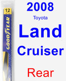 Rear Wiper Blade for 2008 Toyota Land Cruiser - Rear