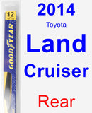 Rear Wiper Blade for 2014 Toyota Land Cruiser - Rear