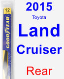 Rear Wiper Blade for 2015 Toyota Land Cruiser - Rear
