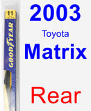 Rear Wiper Blade for 2003 Toyota Matrix - Rear