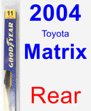 Rear Wiper Blade for 2004 Toyota Matrix - Rear
