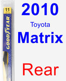 Rear Wiper Blade for 2010 Toyota Matrix - Rear