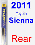 Rear Wiper Blade for 2011 Toyota Sienna - Rear