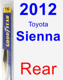 Rear Wiper Blade for 2012 Toyota Sienna - Rear