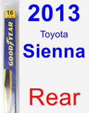 Rear Wiper Blade for 2013 Toyota Sienna - Rear