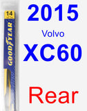 Rear Wiper Blade for 2015 Volvo XC60 - Rear