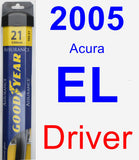 Driver Wiper Blade for 2005 Acura EL - Assurance