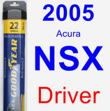 Driver Wiper Blade for 2005 Acura NSX - Assurance