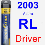Driver Wiper Blade for 2003 Acura RL - Assurance