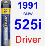 Driver Wiper Blade for 1991 BMW 525i - Assurance
