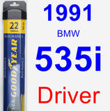 Driver Wiper Blade for 1991 BMW 535i - Assurance