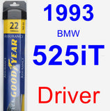 Driver Wiper Blade for 1993 BMW 525iT - Assurance