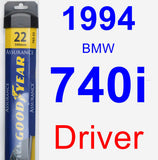 Driver Wiper Blade for 1994 BMW 740i - Assurance
