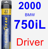 Driver Wiper Blade for 2000 BMW 750iL - Assurance