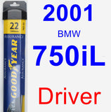 Driver Wiper Blade for 2001 BMW 750iL - Assurance