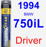 Driver Wiper Blade for 1994 BMW 750iL - Assurance