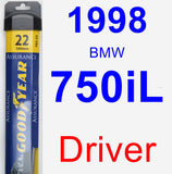 Driver Wiper Blade for 1998 BMW 750iL - Assurance