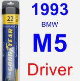 Driver Wiper Blade for 1993 BMW M5 - Assurance
