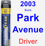Driver Wiper Blade for 2003 Buick Park Avenue - Assurance