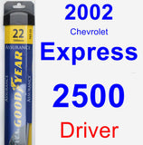 Driver Wiper Blade for 2002 Chevrolet Express 2500 - Assurance