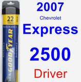 Driver Wiper Blade for 2007 Chevrolet Express 2500 - Assurance