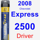 Driver Wiper Blade for 2008 Chevrolet Express 2500 - Assurance