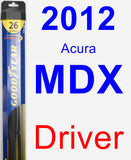 Driver Wiper Blade for 2012 Acura MDX - Hybrid