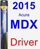 Driver Wiper Blade for 2015 Acura MDX - Hybrid