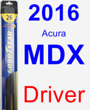 Driver Wiper Blade for 2016 Acura MDX - Hybrid